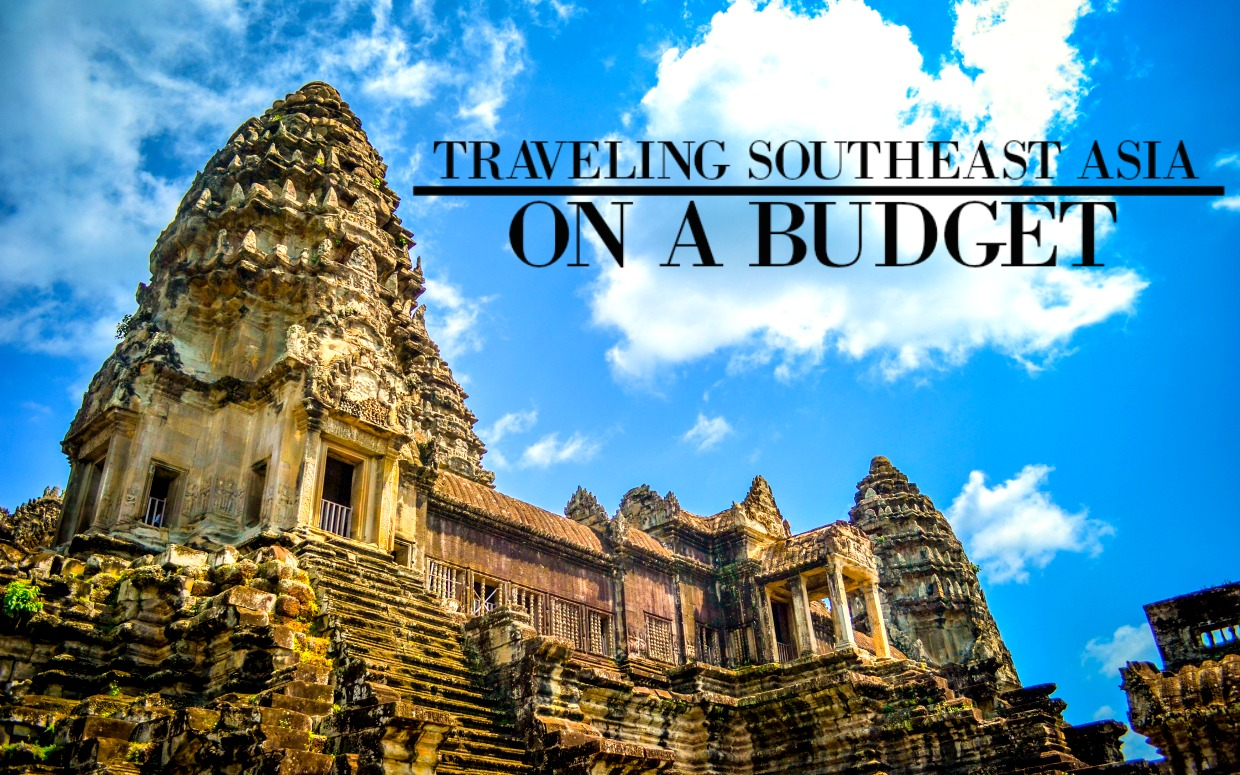 Traveling Southeast Asia on a Budget