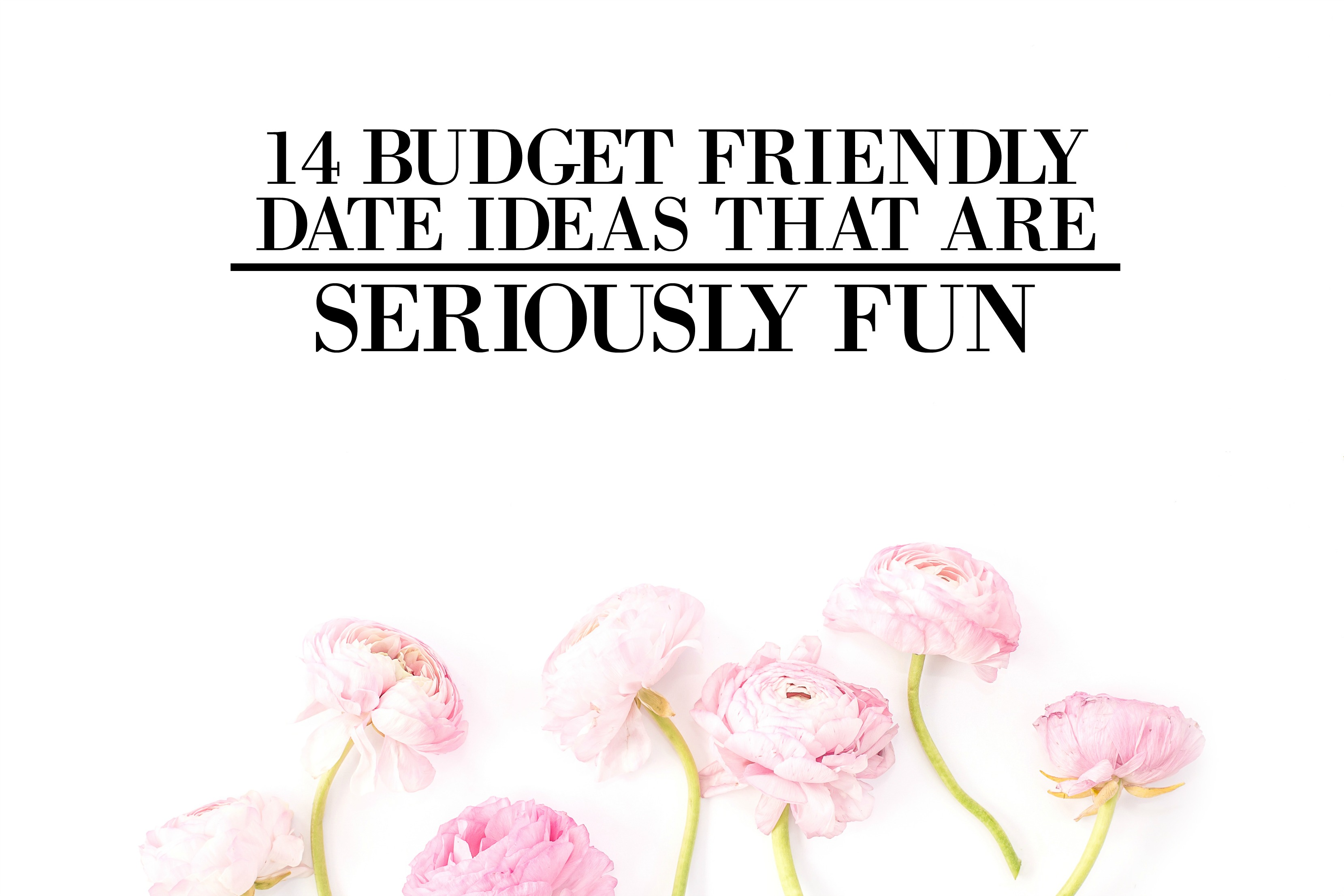 budget-friendly-date-ideas.jpg