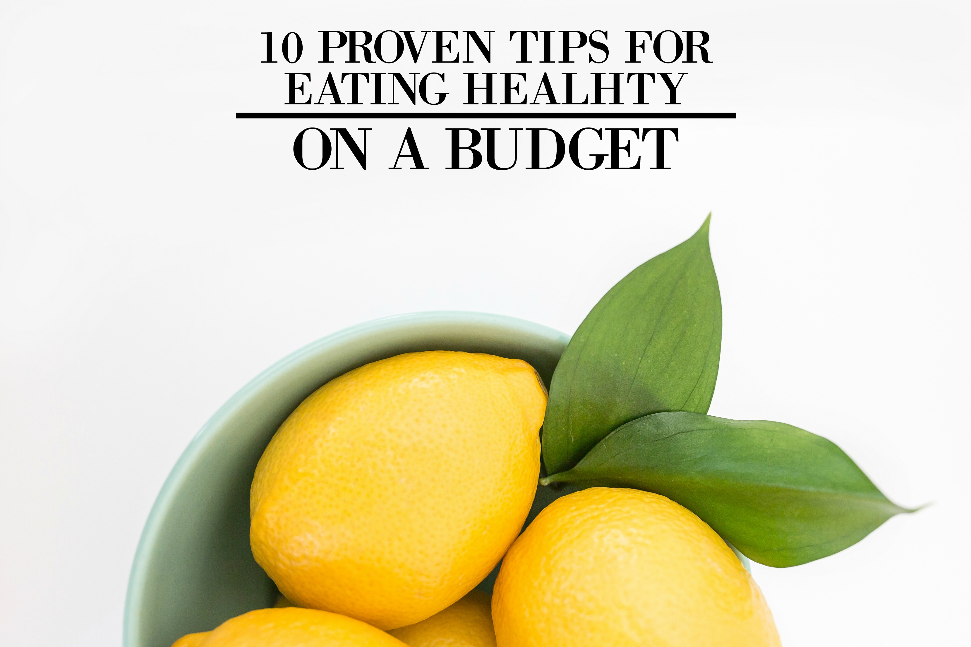 Watch 10 Tips For Eating Healthy On A Budget video