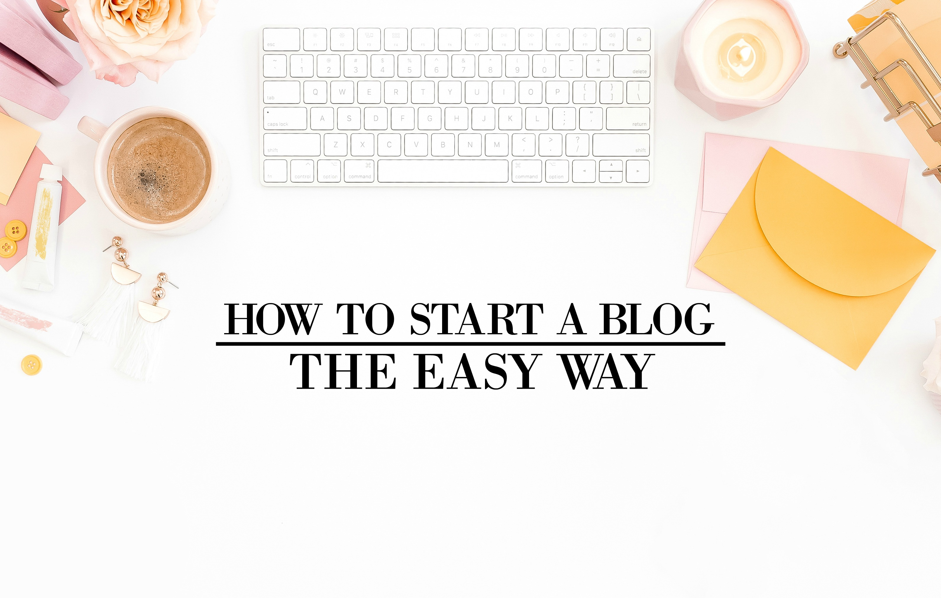 How to start a blog in 2018: free step-by-step beginner's course.